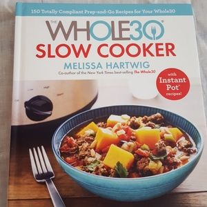 Whole 30 Slow Cooker Book